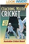 Coaching Youth Cricket (Coaching Yout...