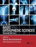 Basic Orthopaedic Sciences, Second Edition