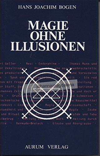 Magie ohne Illusionen