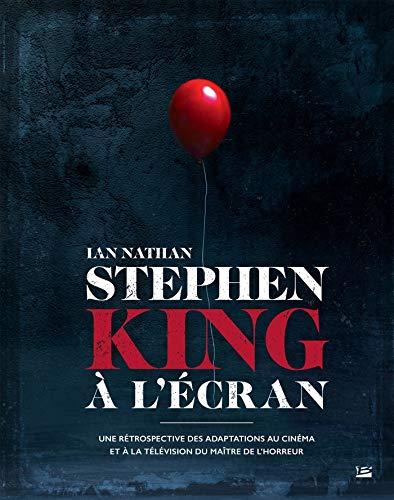 Stephen King à l'écran par  Ian Nathan