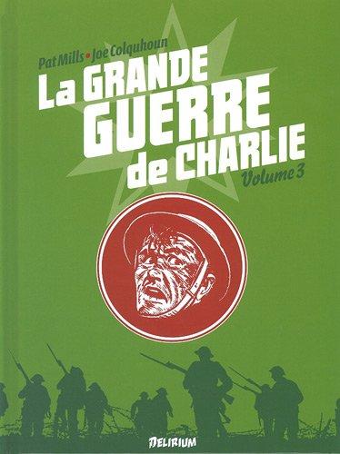 La grande guerre de Charlie, Tome 3 : 17 octobre 1916-21 février 1917