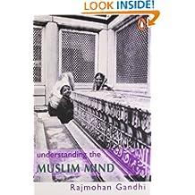 Understanding The Muslim Mind