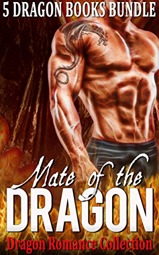 Mate of the Dragon: Dragon Romance Collection