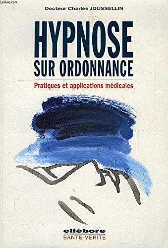 Hypnose sur ordonnance