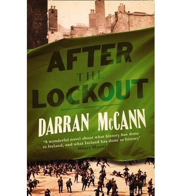 [ After the Lockout ] [ AFTER THE LOCKOUT ] BY McCann, Darran ( AUTHOR ) Mar-28-2013 Paperback