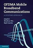 OFDMA Mobile Broadband Communications: A Systems Approach