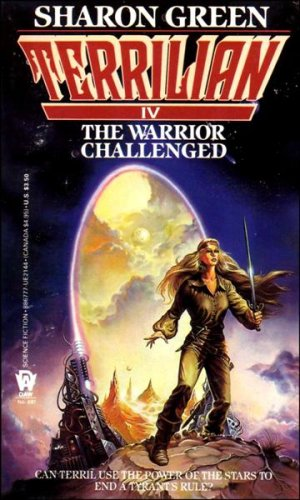 Green Sharon : Terrilian IV: the Warrior Challenged (Daw science fiction)