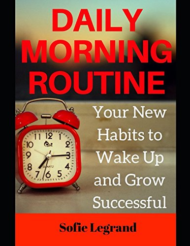 daily-morning-routine-your-new-habits-to-wake-up-early-and-grow-successful