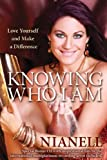 Knowing Who I Am: Love Yourself and Make a Difference