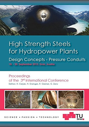 High Strength Steels for Hydropower Plants, Design Concepts - Pressure Conduits: Proceedings of the 3rd International Conference - Steel Conduit