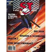 ATARI ST MAGAZINE [No 28] du 01/03/1989 - FALCON / LE SIMULATEUR DE VOL - MIDI DRAW - INITIATION A L'ASSEMBLEUR - EMULCOM 3 - VOTRE DRIVER D'IMPRIMANTE