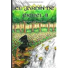 El Jardín de Eierel II: Agua, Luz, Tierra, Caos