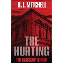 The Hurting: The Glasgow Terror