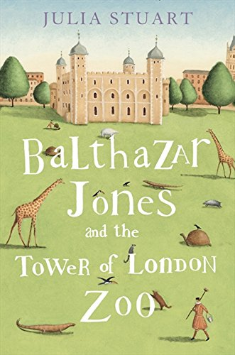 Balthazar Jones and the Tower of London Zoo -