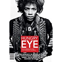 Hungry Eye: The Journal for Film Makers and Photographers: 2