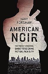 American Noir (Pocket Essentials (Paperback))