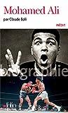 Mohamed Ali (Folio Biographies t. 134) - Format Kindle - 9782072492990 - 7,99 €