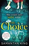 The Choice: The most astonishing thriller you'll read this summer