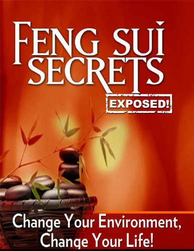 Feng Shui Secrets Exposed - 8 Mansions Feng Shui By Joel Chue (Mind Body Spirit Classics Book 14) (English Edition)