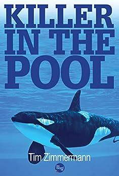 Killer in the Pool by [Zimmermann, Tim]