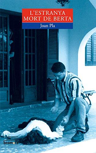 L'estranya mort de Berta (ESPURNA)