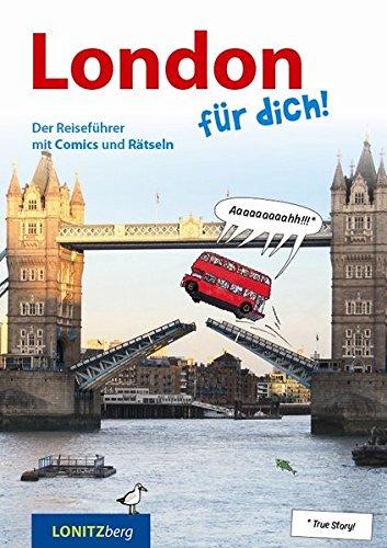 Preisvergleich Produktbild London für dich!: Der Reiseführer mit Comics und Rätseln