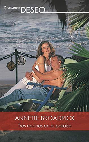 Descargar gratis Tres noches en el paraísode Annette Broadrick en pdf epub