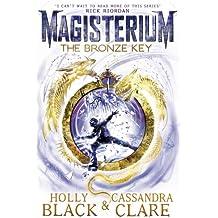 Magisterium: The Bronze Key (The Magisterium, Band 3)