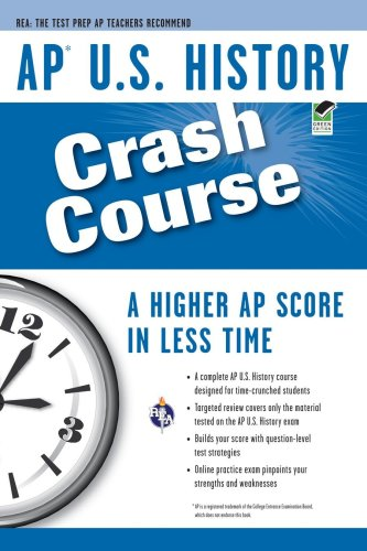 AP U.S. History Crash Course (AP Crash Course (Research & Education Assn))