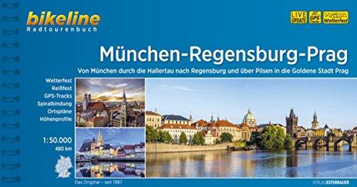 München-Regensburg-Prag (Bikeline Radtourenbücher) -