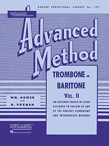 Rubank Advanced Method: Trombone or Baritone, Vol. II: 2 (Rubank Educational Library)