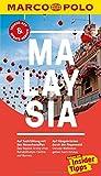 MARCO POLO Reiseführer Malaysia: Reisen mit Insider-Tipps. Inklusive kostenloser Touren-App & Update-Service - Claudia Schneider