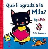 Què li agrada a la Mila? (Pep & Mila)
