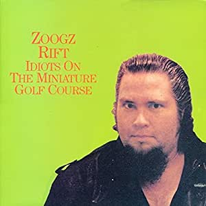 Idiots On The Miniature Golf Course Vinyl Lp Zoogz