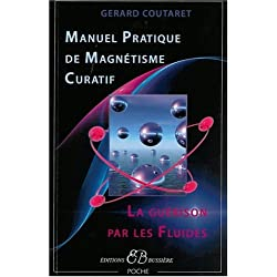 Manuel pratique de magnétisme curatif