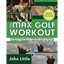 The Max Golf Workout by Little, John (2008) Paperback