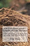 On-Line Education - Essential and Insights (English Edition)