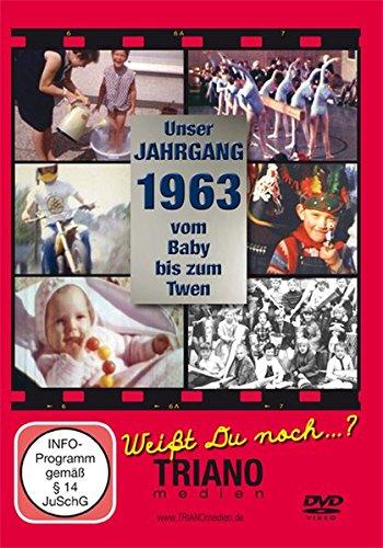 Unser Jahrgang 1963: Vom Baby bis zum Twen: zum 54. Geburtstag