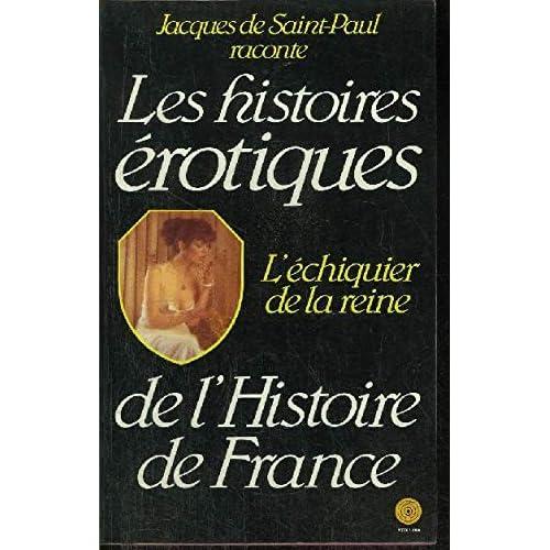 L'Échiquier de la reine (Histoires érotiques de l'histoire de France)