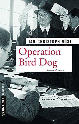 Buchseite und Rezensionen zu 'Operation Bird Dog' von Jan-Christoph Nüse