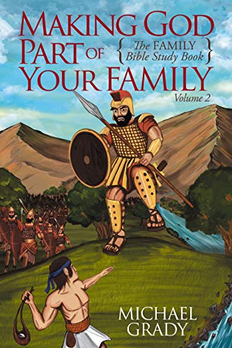 Making God Part of Your Family: The Family Bible Study Guide -Volume 2 (English Edition)