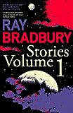 Ray Bradbury Stories Volume 1: v. 1