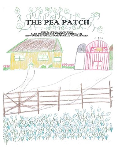 The Pea Patch (The Haynes Brothers Book 1) (English Edition) (Bauer-patch)