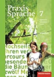 Praxis Sprache - Allgemeine Ausgabe 2010: Arbeitsheft 7