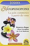 Ho'oponopono - La paix commence à partir de vous