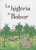 La Historia de Babar (PICARONA)
