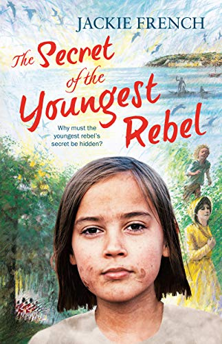 The Secret of the Youngest Rebel (The Secret Histories, Book 5) (The Secret History Series) (English Edition)