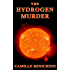 The Hydrogen Murder (The Periodic Table Series Book 1) (English Edition)