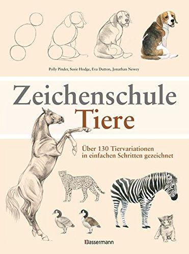 Livres Couvertures de Zeichenschule Tiere: Über 130 Tiervariationen in einfachen Schritten gezeichnet