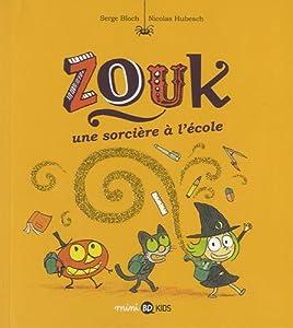 """Afficher """"Zouk n° 3 Une sorcière à l'école"""""""